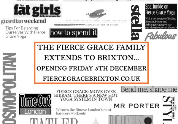 Fierce Grace Brixton