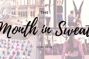 The Month in Sweat:<br/>June 2018
